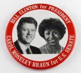 1992 CLINTON For President And CAROL MOSELEY BRAUN