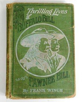 "1911 ""thrilling Lives Of Buffalo Bill And Pawnee Bill"""