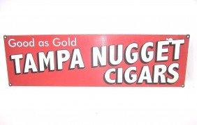 Tampa Nuggets Cigars Porcelain Sign
