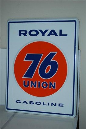 Union 76 Royal Gasoline   PPP Embossed Sign, 18x14