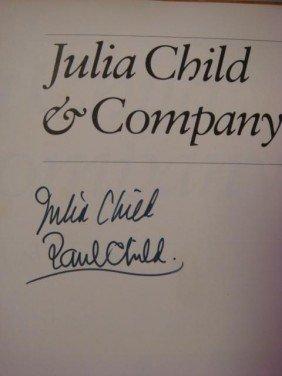 "JULIA CHILD Autographed Book, ""Julia Child & Comp"