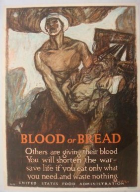 """Original World War I Poster, """"blood Or Bread"""":"""