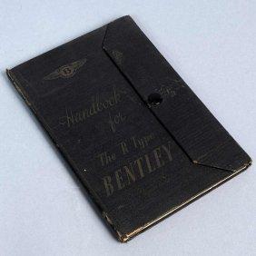"""Handbook For The """"R""""-type Bentley, Number XIII, Bent"""
