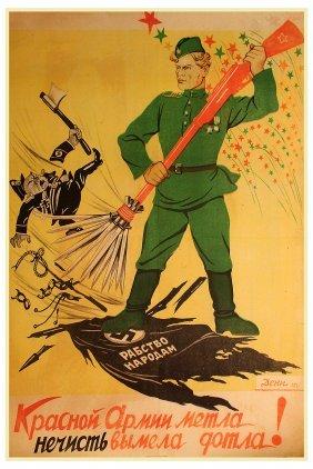 Deni, V. The Red Army Broom Spotlessly Swept Away The