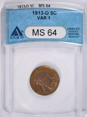 1913-d Type-1 Buffalo Nickel, Anacs Ms-64 Var-1 Color!