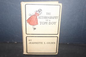 The Autobiography Of A Tomboy By Jeanette L Gilder With