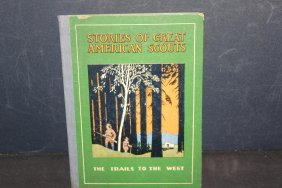 Neat Book Stories Of Great American Scouts Trails To