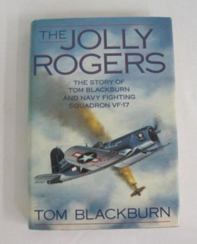 THE JOLLY ROGERS - TOM BLACKBURN SIGNED 1ST ED