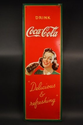 Coca-cola Delcious & Refreshing 18 X 54 Tin Sign