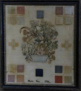 1796 Needlework Sampler Martha Roe Still Life