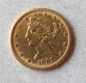 1881 Liberty Head 5 Dollar Half Eagle Gold Us Coin