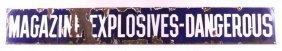 Porcelain Enamel Explosives Sign