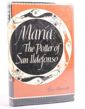 Maria: The Potter Of San Ildefonso, Signed Copy