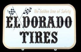 Eldorado Tires Advertising Sign Circa 1967 Nos