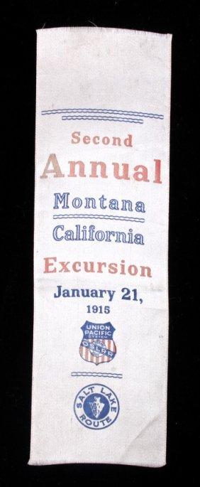 1915 Union Pacific Railroad Excursion Ribbon