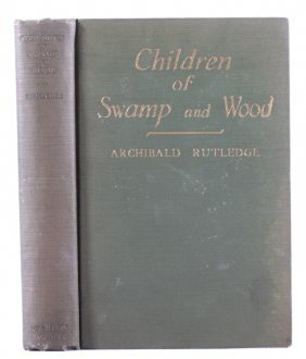 Children Of Swamp And Wood By Rutledge 1st Edition