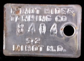 Minot Hide & Tanning Company Tag Early 1900's
