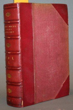 BISHOP PERCY'S FOLIO MANUSCRIPT, 3 Vols, 1867-68.