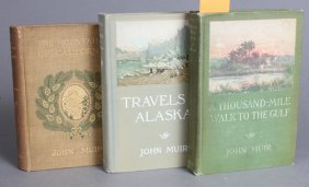 3 Firsts: John Muir, Incl: TRAVELS IN ALASKA.