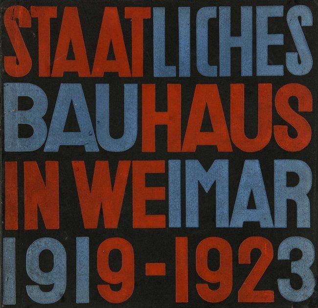 Staatliches bauhaus weimar 1919 1923 hg vom staalic for Staatliches bauhaus