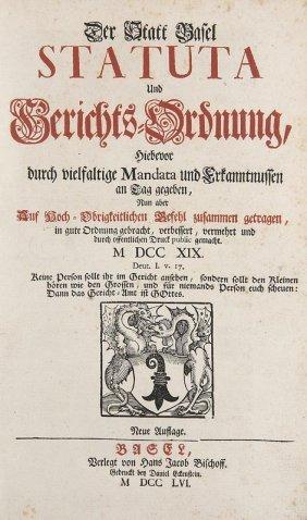 Der Statt Basel Statuta Und Gerichts-ordnung Basel.