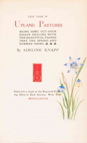 Hubbard Elbert Knapp Adeline This Then Is Upland Lot 331