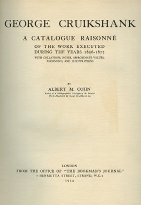 George Cruikshank - Catalogue Raisonn - London, 1924