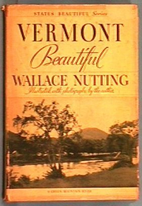 Wallace Nutting - Vermont Beautiful