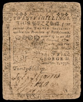 Colonial Currency, Pa. Benjamin Franklin Printed