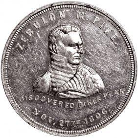 Zebulon Pike Pikes Peak Medal Struck In Aluminum