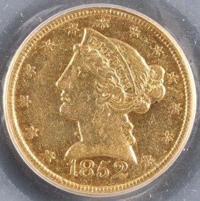 An 1852-c $5 Gold Liberty Head Half Eagle. Xf45