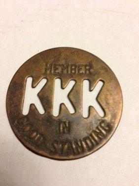 Vintage Kkk Quot Member In Good Standing Quot Medal Lot 144