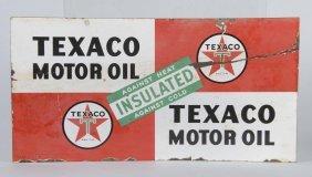 Texaco (white T) Motor Oil Insulated Sign