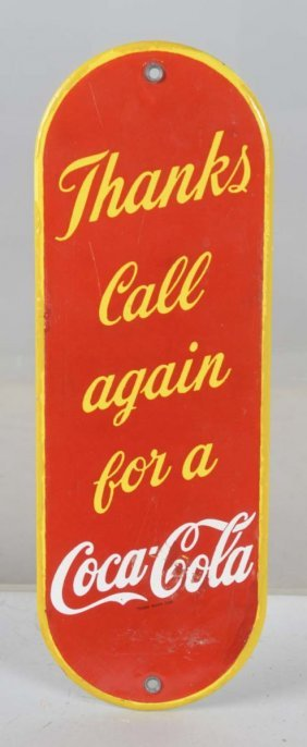 Thanks Call Again Coca Cola Porcelain Door Push