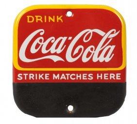 Ca. 1940's Coca - Cola Porcelain Match Strike.