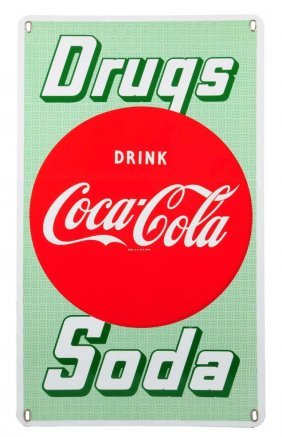 1950's Coca - Cola Drugs And Soda Porcelain Sign.