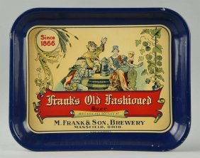 Frank's Old Fashioned Beer Advertising Tray.