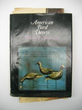 American Bird Decoys By William Mackey Jr