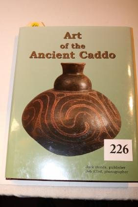 . Mint Copy Art Of The Ancient Caddo By Jack Bonds
