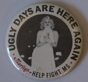 60's Marilyn Monroe Ugly Days Are Here Again Help Fight