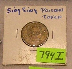 Early Sing Sing Prison Token
