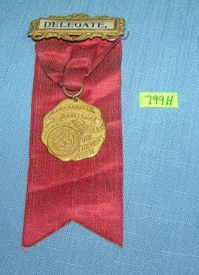 Antique Fireman's Convention Badge And Ribbon