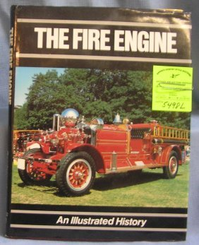 Vintage Fire Engine Book An Illustrated History