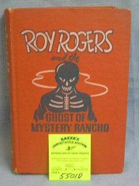 Early Roy Rodgers And The Ghost Of Mystery Rancho