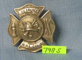Setauket Ny Hook And Ladder Co. #1 Fire Badge