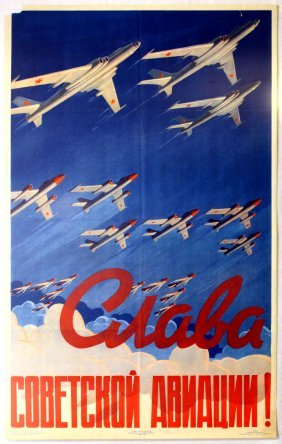 Propaganda Poster Glory To The Soviet Air Force! 1958