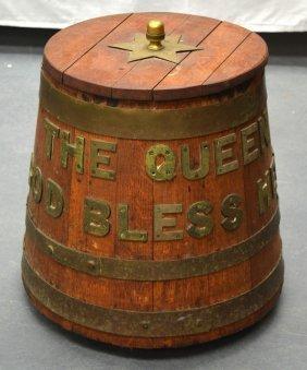 An Early 20th Century 'queen God Bless Her' Oak Barrel.