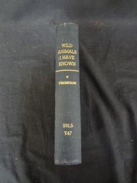 Wild Animals I Have Known Ernest Seton Thompson 1900