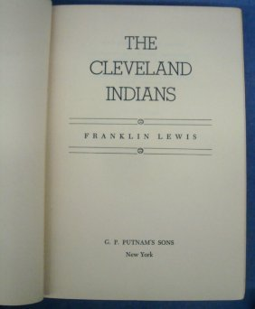 The Cleveland Indians By Ron Lewis First Edition