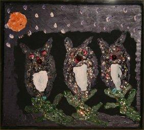 """Clyde Jones-Outsider Art-""""Hoot Owls"""". Paint And Mixe"""